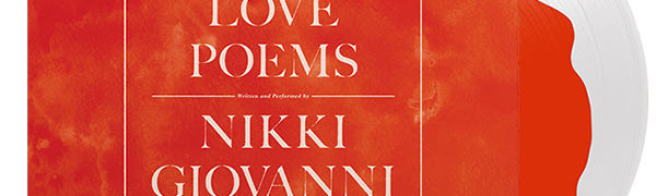 Love Poems by Nikki Giovanni is coming to vinyl via Wax Audio Group & Harper Collins