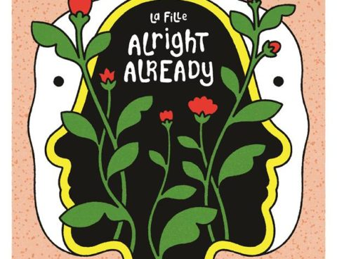 Listen to La Fille's new power-pop filled album,'Alright Already'