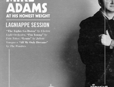 Hear Mike Adams at his Honest Weight cover ELO, Erin Tobey, Julieta Venegas and The Wonders in Lagniappe Session for Aquarium Drunkard, plus fall tour dates!